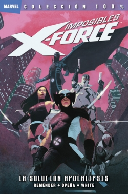 Imposibles X-Force #1. La solución Apocalipsis