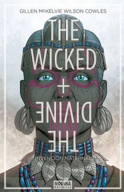The Wicked + The Divine #7. Invención maternal