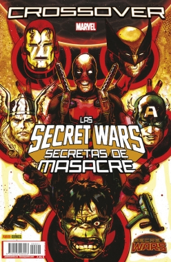 Secret Wars: Crossover #1. Las Secret Wars secretas de Masacre