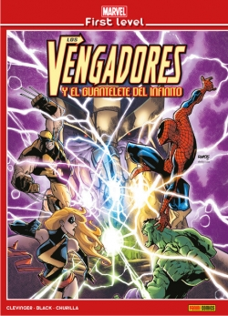 Marvel first level v1 #1. Los Vengadores y el Guantelete del Infinito