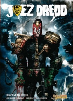 El juez Dredd: Heavy Metal.  Heavy Metal