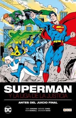Superman y la Liga de la Justicia . Antes del Juicio Final