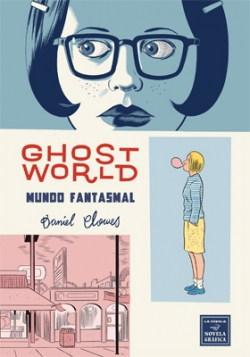 Ghost World - Mundo Fantasmal