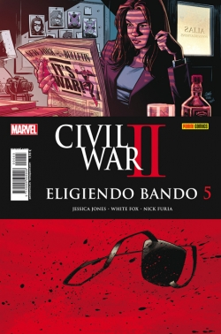 Civil War II: Eligiendo Bando #5. Jessica Jones - White Fox - Nick Furia