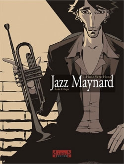 Jazz Maynard #1.  Home Sweet Home