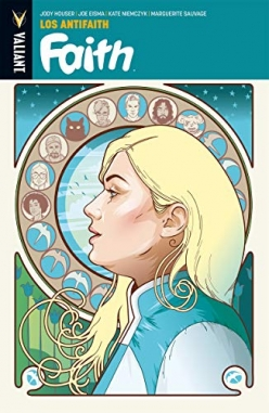 Faith (edición en tomo) #4. Los antifaith