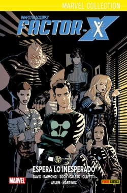 Marvel collection #4. Investigaciones Factor-X 1. Espera lo inesperado