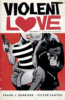 Violent Love #1. Un Amor Peligroso