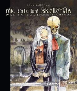 Mr. Calcium Skeleton was in love