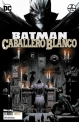 Batman: Caballero Blanco #2