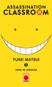 Assassination Classroom #1. Hora de asesinar
