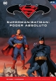 Batman y Superman - Colección Novelas Gráficas #21. Superman/Batman: Poder Absoluto