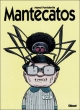 Mantecatos