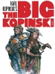 The Big Kopinski #1. Sketches e ilustraciones de Karl Kopinski