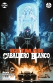 Batman: Caballero Blanco #6