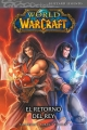 World of warcraft v2 #2. El retorno del rey