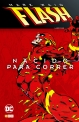 Flash de Mark Waid. Nacido para correr
